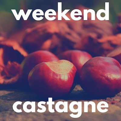 weekend castagna