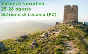 Vacanza narrativa a Satriano di Lucania